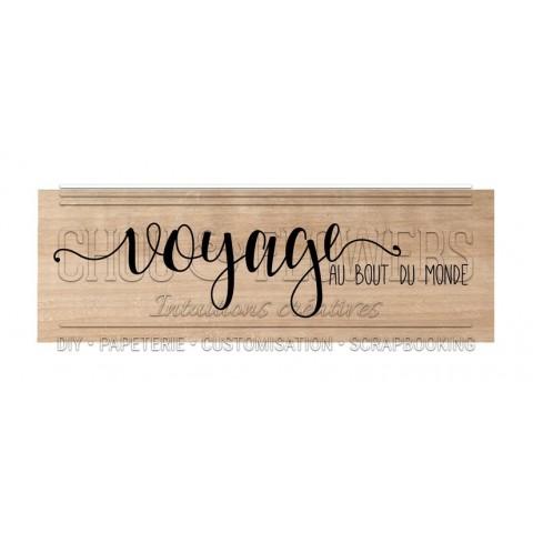"""Tampon bois """"Voyage au bout du monde"""""""
