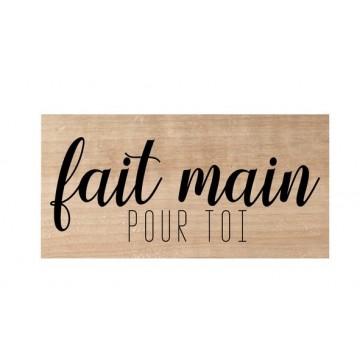 "Tampon bois ""Fait main pour toi"""
