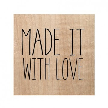 """Tampon bois """"Made it with love"""""""
