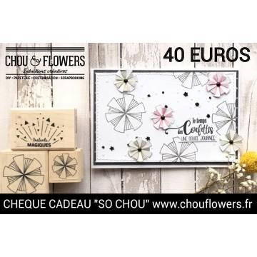 CHEQUE CADEAU 40 EUROS
