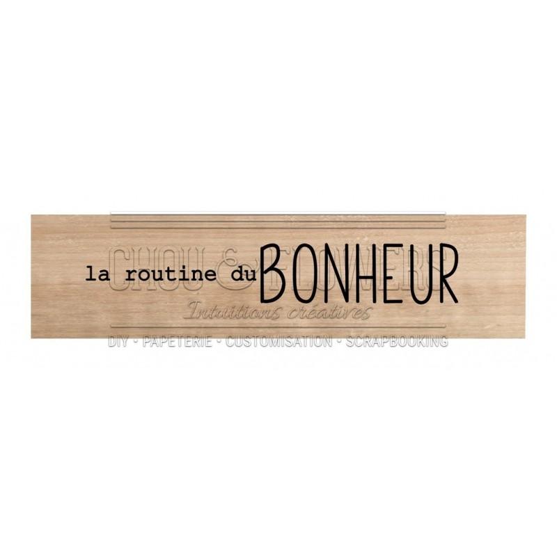 """Tampon bois """"LA ROUTINE DU BONHEUR"""""""